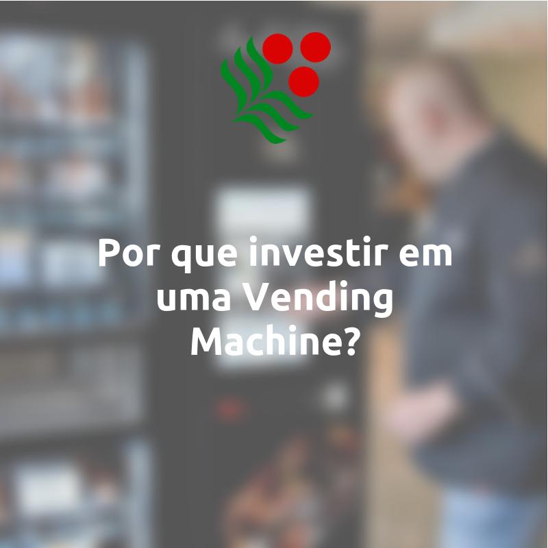 investir em vending machine