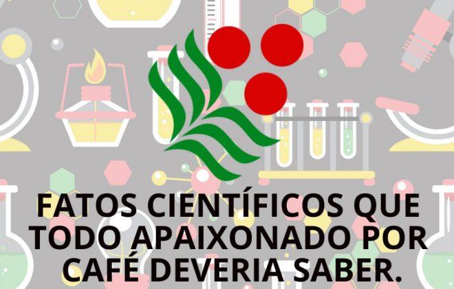 Fatos científicos sobre café